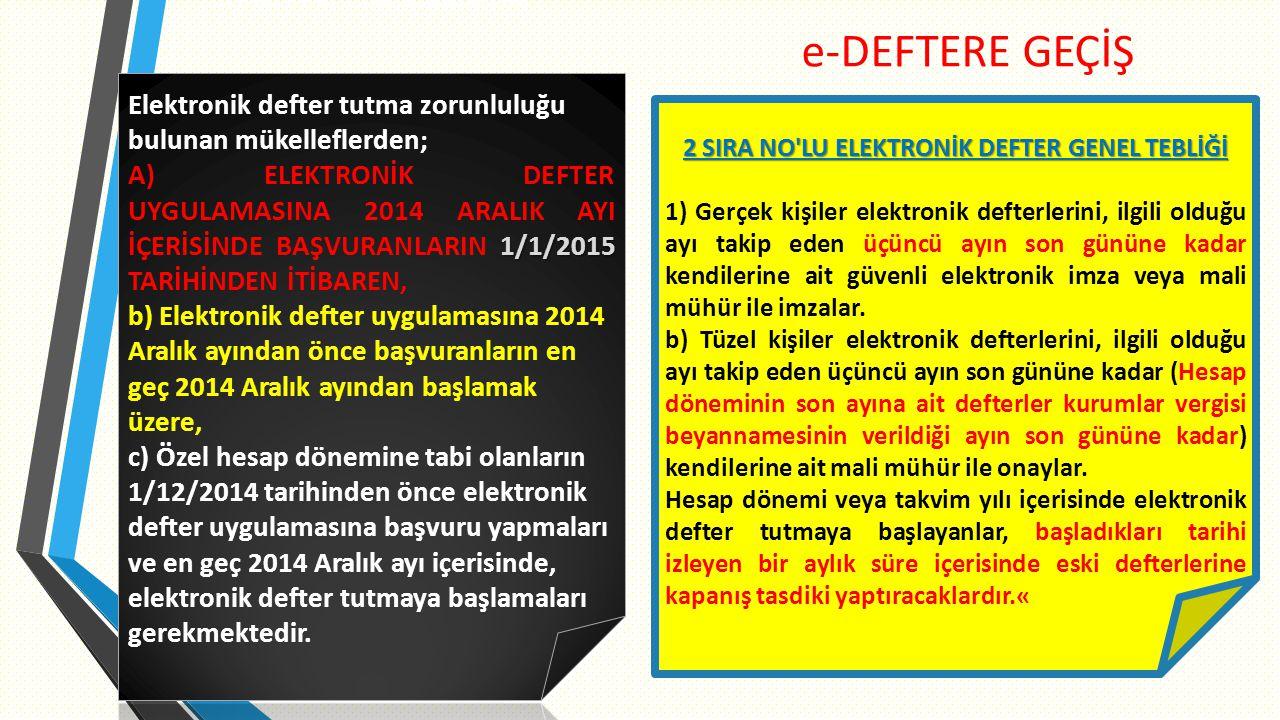 2 SIRA NO LU ELEKTRONİK DEFTER GENEL TEBLİĞİ