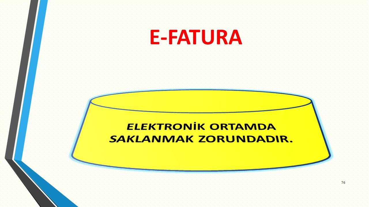ELEKTRONİK ORTAMDA SAKLANMAK ZORUNDADIR.