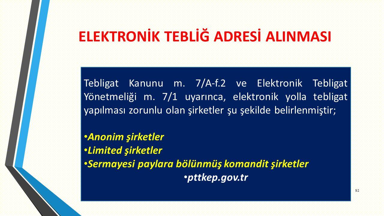 ELEKTRONİK TEBLİĞ ADRESİ ALINMASI