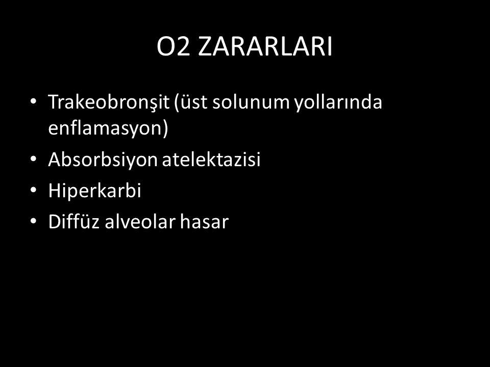 O2 ZARARLARI Trakeobronşit (üst solunum yollarında enflamasyon)