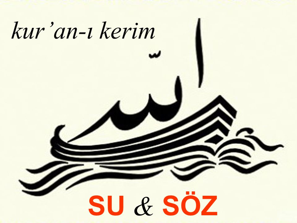 kur'an-ı kerim SU & SÖZ 05.04.2017