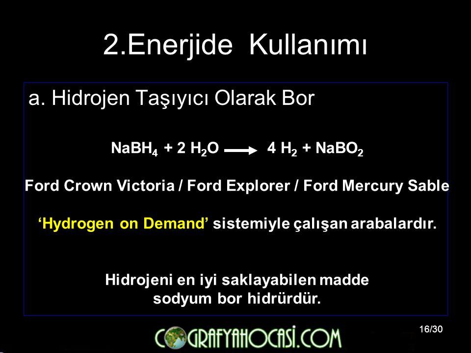 2.Enerjide Kullanımı a. Hidrojen Taşıyıcı Olarak Bor