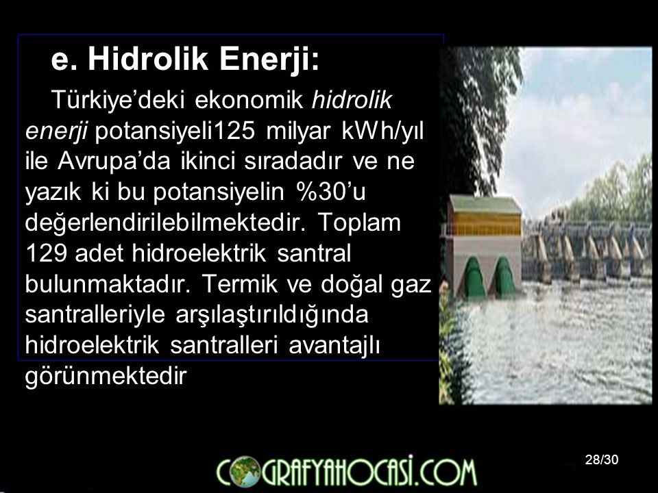 e. Hidrolik Enerji:
