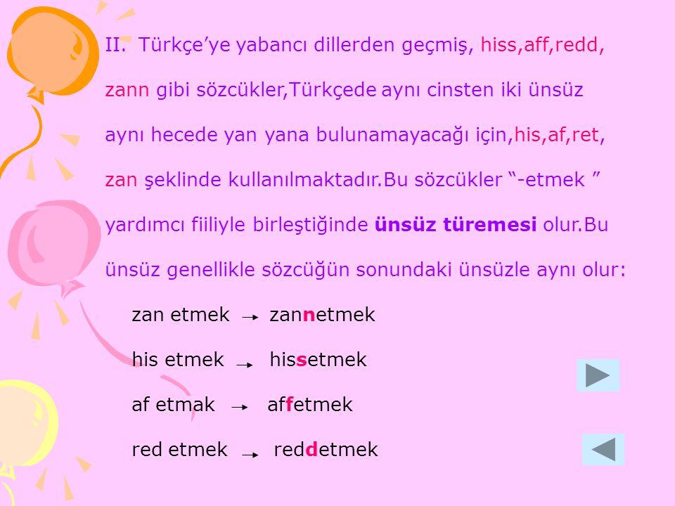 Türkçe'ye yabancı dillerden geçmiş, hiss,aff,redd,