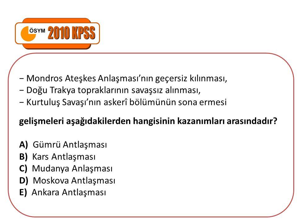 2010 KPSS − Mondros Ateşkes Anlaşması'nın geçersiz kılınması,