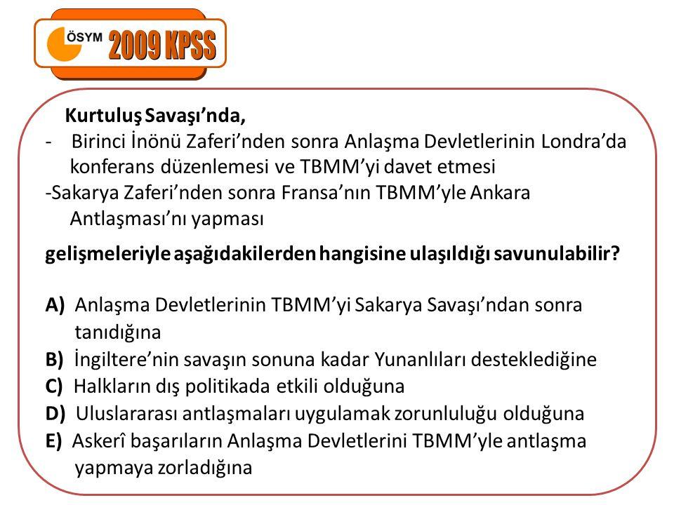 2009 KPSS Kurtuluş Savaşı'nda,