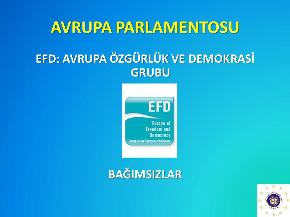 EFD: AVRUPA ÖZGÜRLÜK VE DEMOKRASİ GRUBU BAĞIMSIZLAR