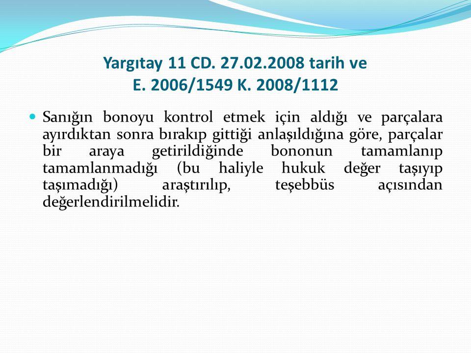 Yargıtay 11 CD. 27.02.2008 tarih ve E. 2006/1549 K. 2008/1112