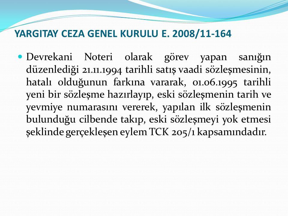 YARGITAY CEZA GENEL KURULU E. 2008/11-164