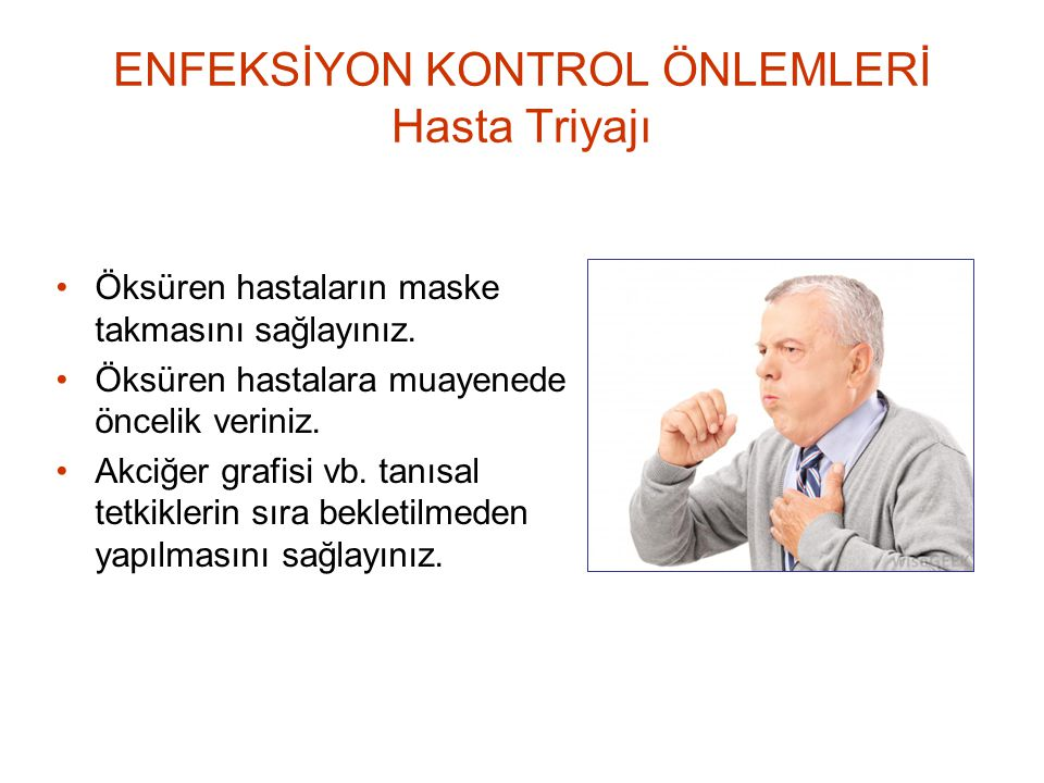 ENFEKSİYON KONTROL ÖNLEMLERİ Hasta Triyajı