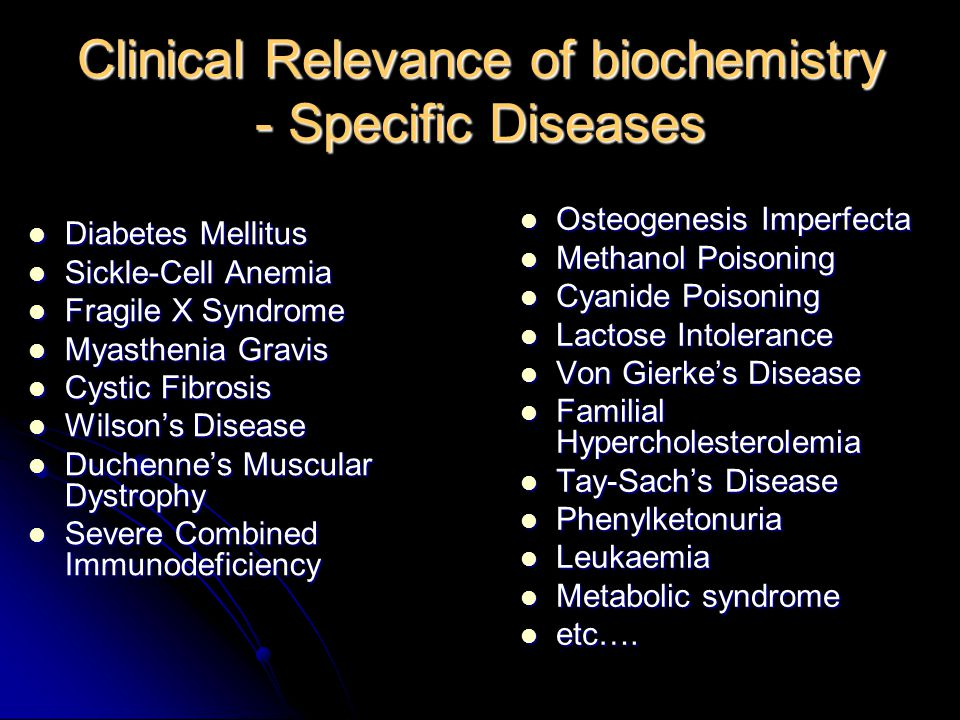 Clinical Relevance of biochemistry - Specific Diseases