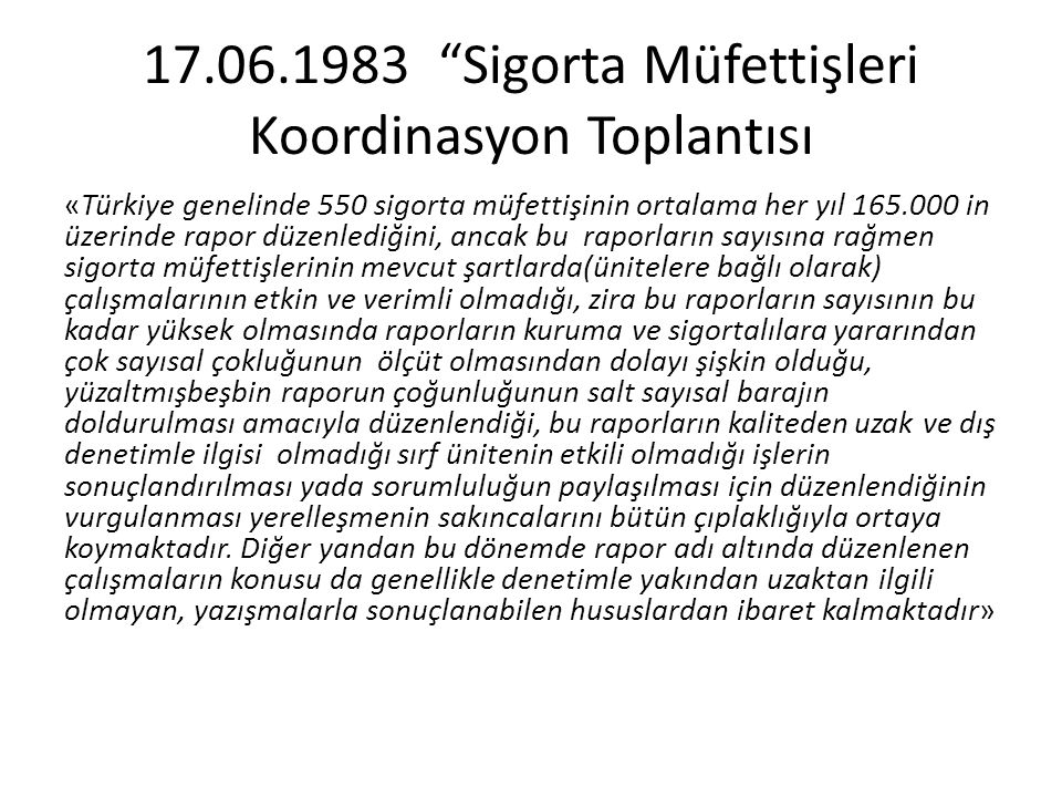 17.06.1983 Sigorta Müfettişleri Koordinasyon Toplantısı