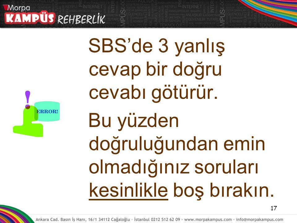 SBS'de 3 yanlış cevap bir doğru cevabı götürür.