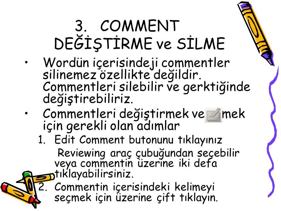 COMMENT DEĞİŞTİRME ve SİLME