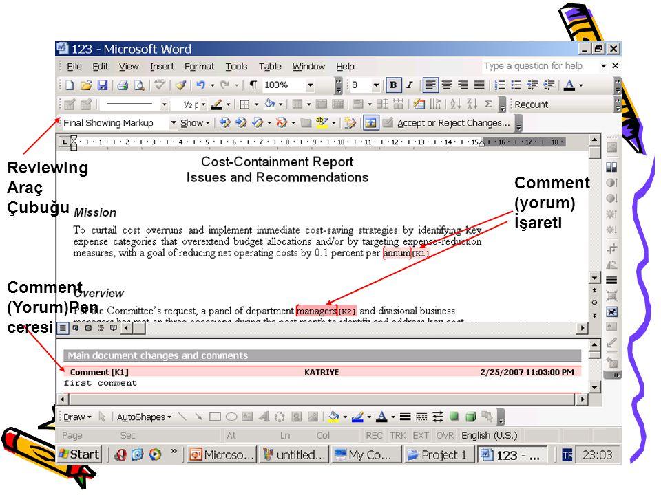 Reviewing Araç Çubuğu Comment (yorum) İşareti Comment (Yorum)Penceresi