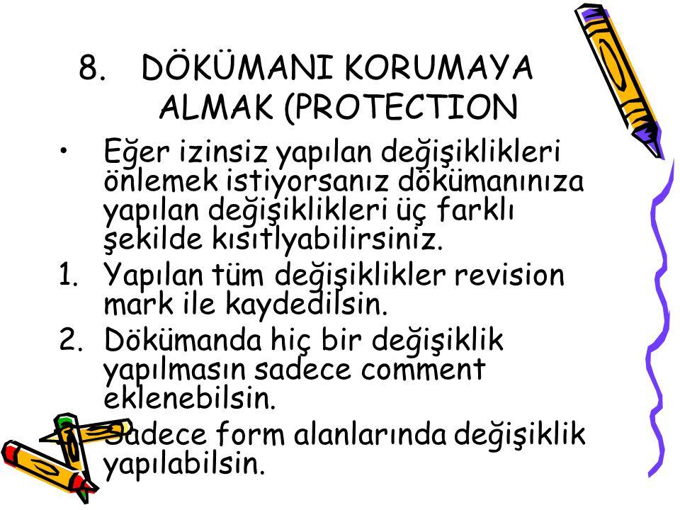DÖKÜMANI KORUMAYA ALMAK (PROTECTION