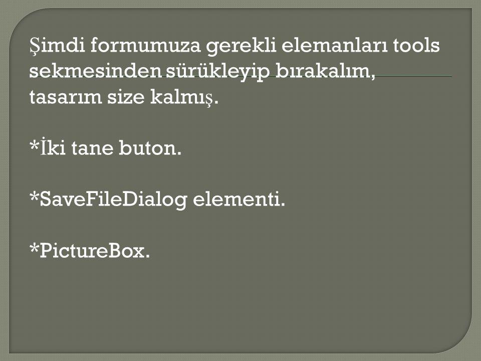 Şimdi formumuza gerekli elemanları tools sekmesinden sürükleyip bırakalım, tasarım size kalmış.
