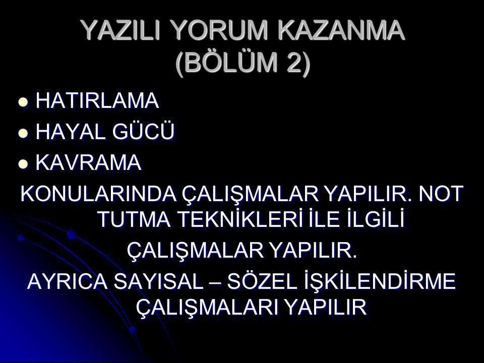 YAZILI YORUM KAZANMA (BÖLÜM 2)