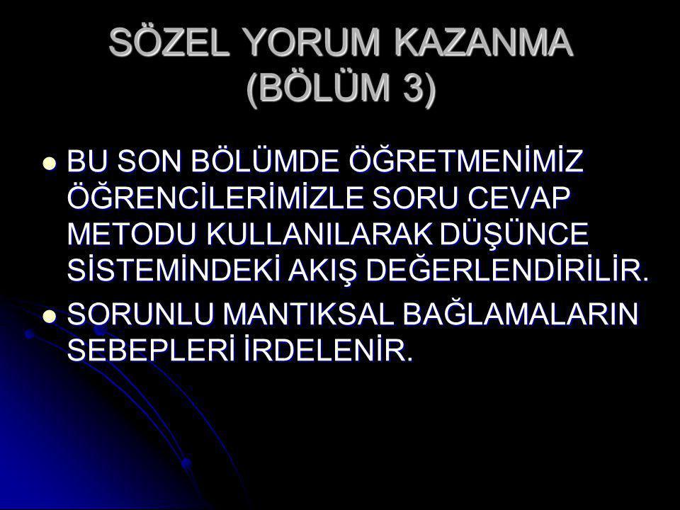SÖZEL YORUM KAZANMA (BÖLÜM 3)