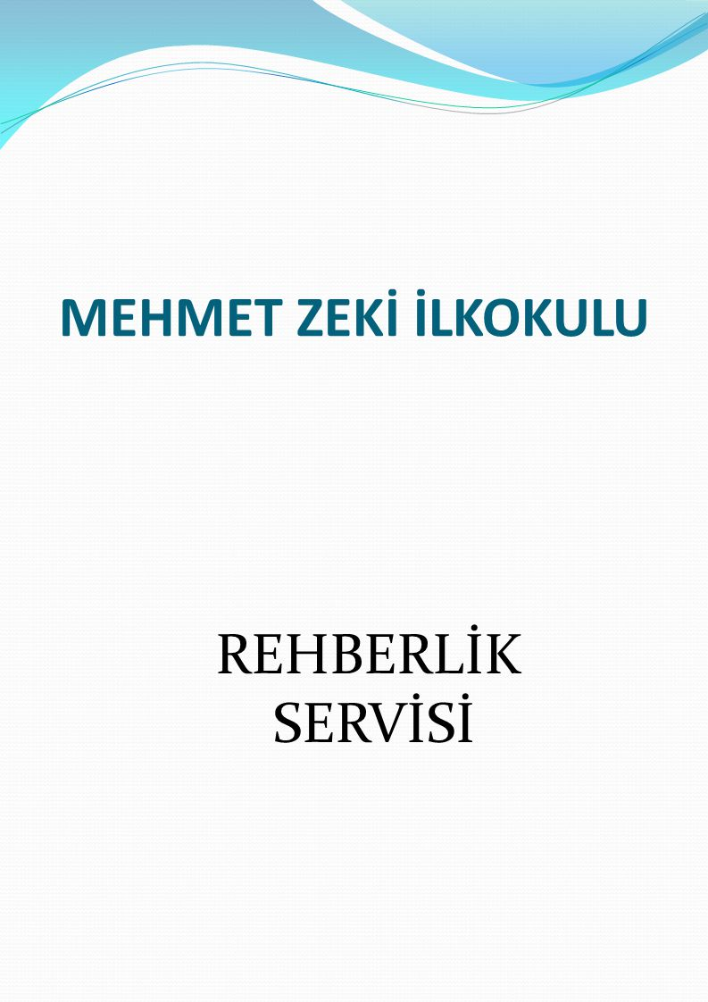 MEHMET ZEKİ İLKOKULU REHBERLİK SERVİSİ
