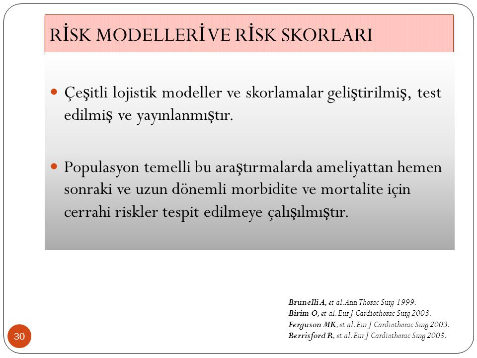 RİSK MODELLERİ VE RİSK SKORLARI