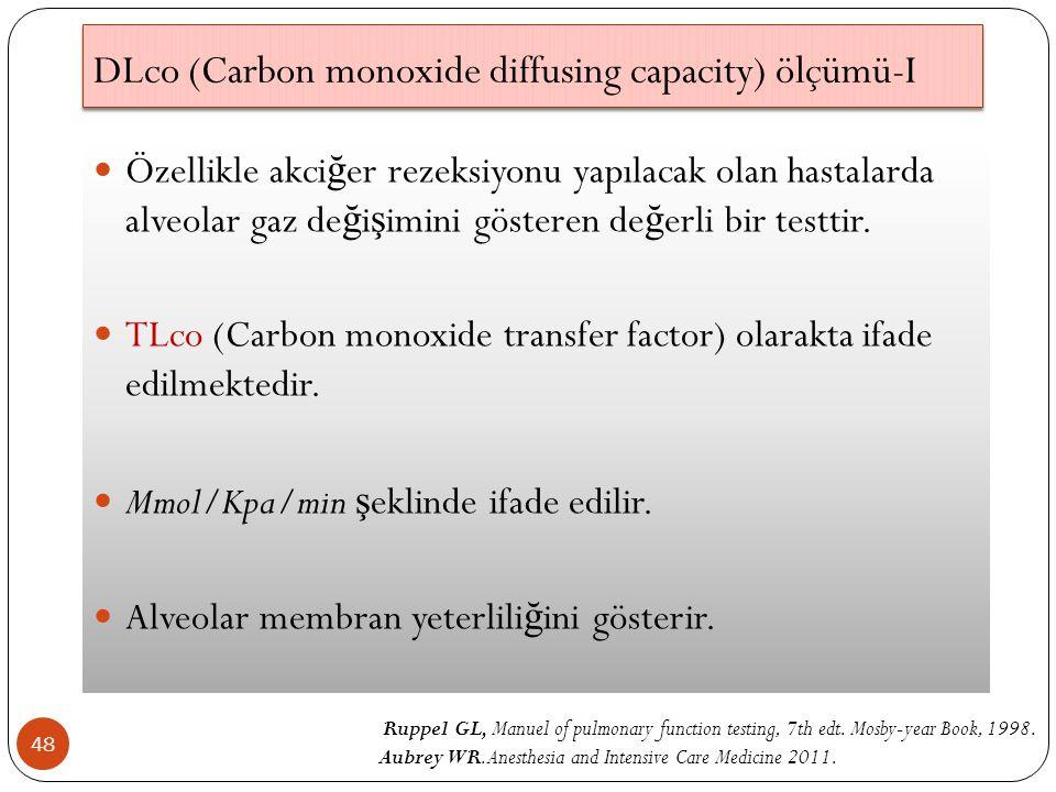 DLco (Carbon monoxide diffusing capacity) ölçümü-I
