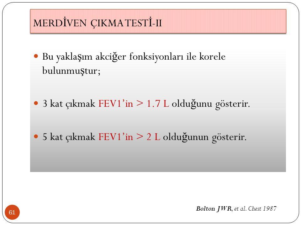 MERDİVEN ÇIKMA TESTİ-II