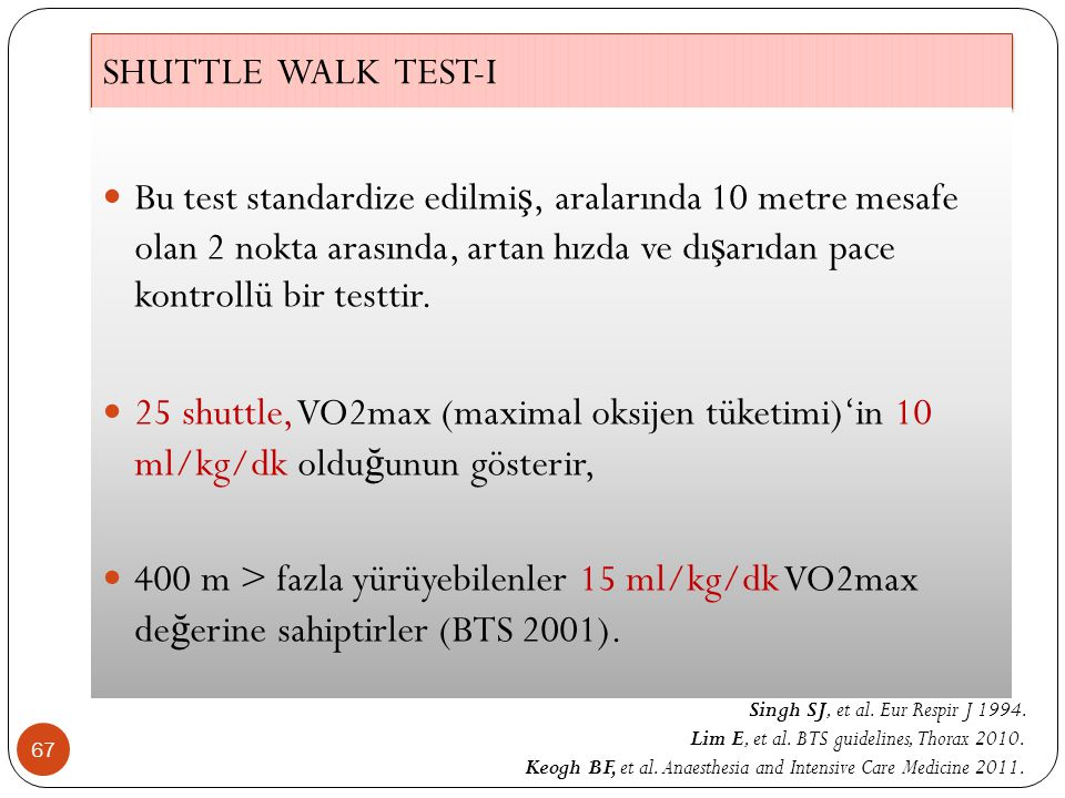 SHUTTLE WALK TEST-I