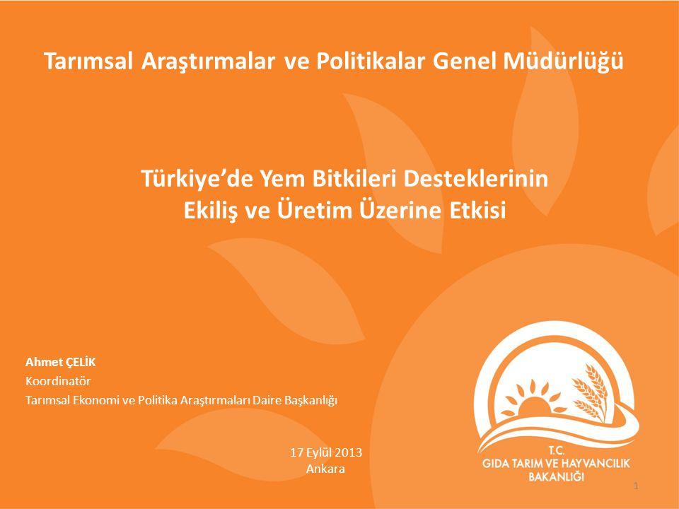 Türkiye'de Yem Bitkileri Desteklerinin Ekiliş ve Üretim Üzerine Etkisi