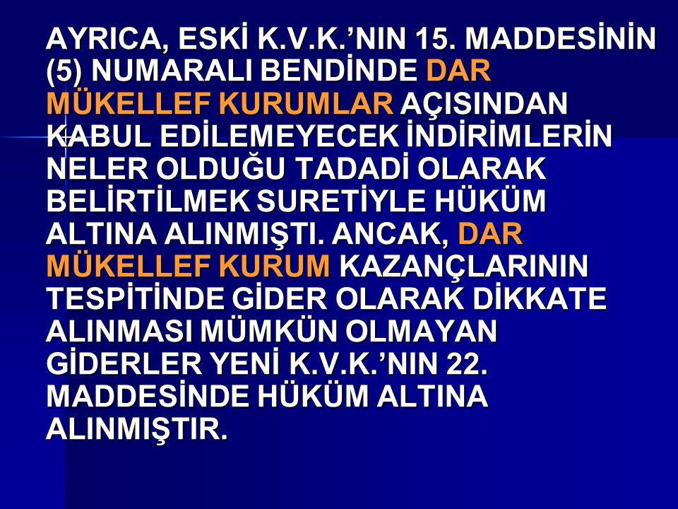 AYRICA, ESKİ K.V.K.'NIN 15.