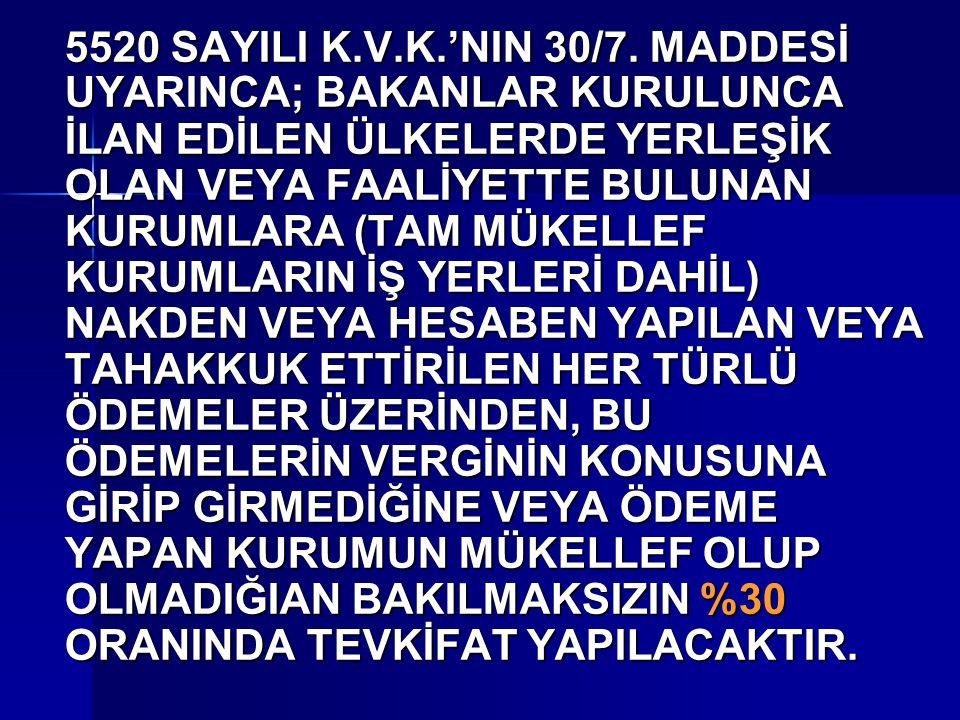 5520 SAYILI K.V.K.'NIN 30/7.