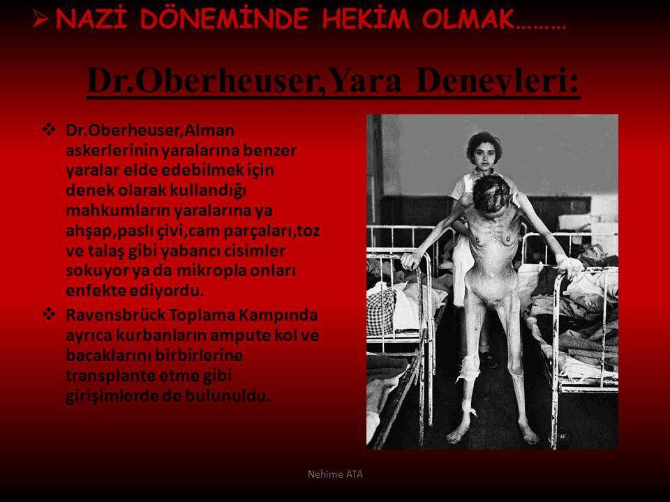 Dr.Oberheuser,Yara Deneyleri: