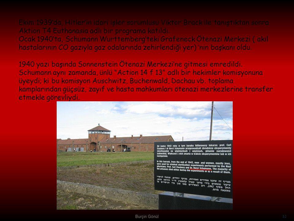 Ekim 1939'da, Hitler'in idari işler sorumlusu Viktor Brack ile tanıştıktan sonra Aktion T4 Euthanasia adlı bir programa katıldı. Ocak 1940'ta, Schumann Wurttemberg'teki Grafeneck Ötenazi Merkezi ( akıl hastalarının CO gazıyla gaz odalarında zehirlendiği yer) 'nin başkanı oldu. 1940 yazı başında Sonnenstein Ötenazi Merkezi'ne gitmesi emredildi. Schumann aynı zamanda, ünlü Action 14 f 13 adlı bir hekimler komisyonuna üyeydi; ki bu komisyon Auschwitz, Buchenwald, Dachau vb. toplama kamplarından güçsüz, zayıf ve hasta mahkumları ötenazi merkezlerine transfer etmekle görevliydi.