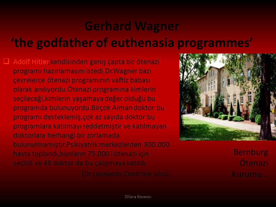 Gerhard Wagner 'the godfather of euthenasia programmes'