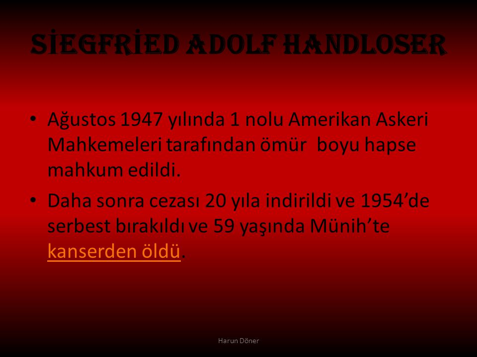 SİEGFRİED ADOLF HANDLOSER