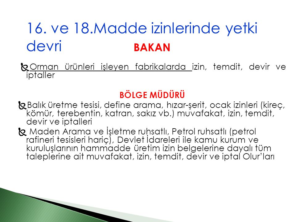 16. ve 18.Madde izinlerinde yetki devri