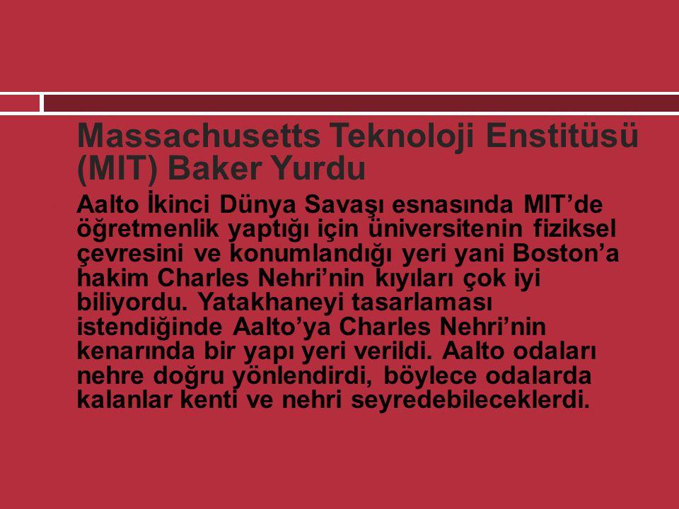 Massachusetts Teknoloji Enstitüsü (MIT) Baker Yurdu