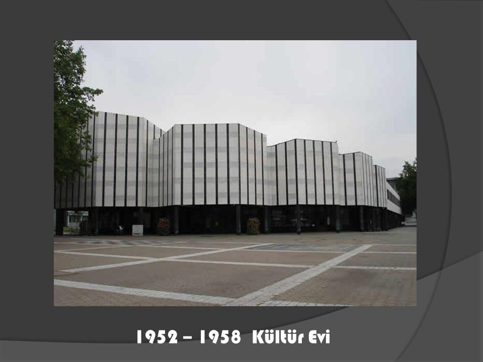 1952 – 1958 Kültür Evi
