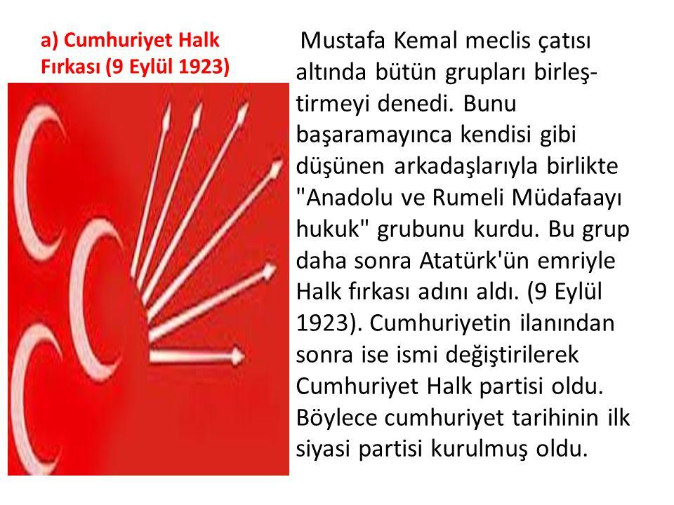 a) Cumhuriyet Halk Fırkası (9 Eylül 1923)