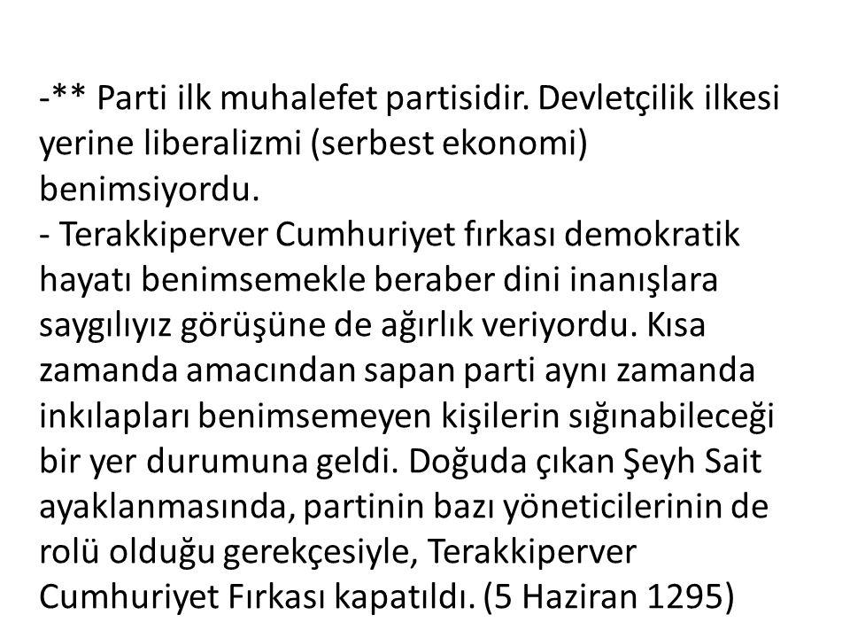 -. Parti ilk muhalefet partisidir