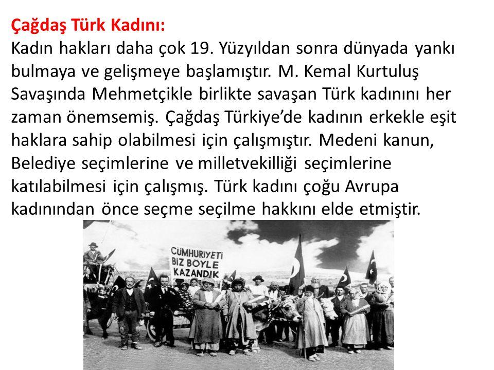 Çağdaş Türk Kadını: Kadın hakları daha çok 19