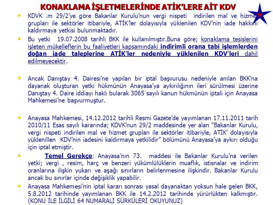 KONAKLAMA İŞLETMELERİNDE ATİK'LERE AİT KDV