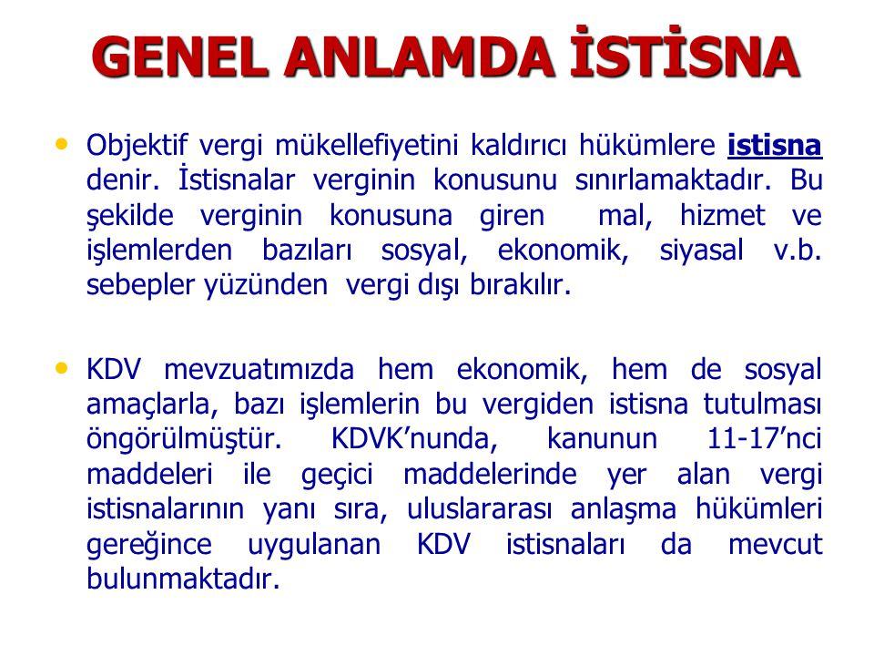 GENEL ANLAMDA İSTİSNA