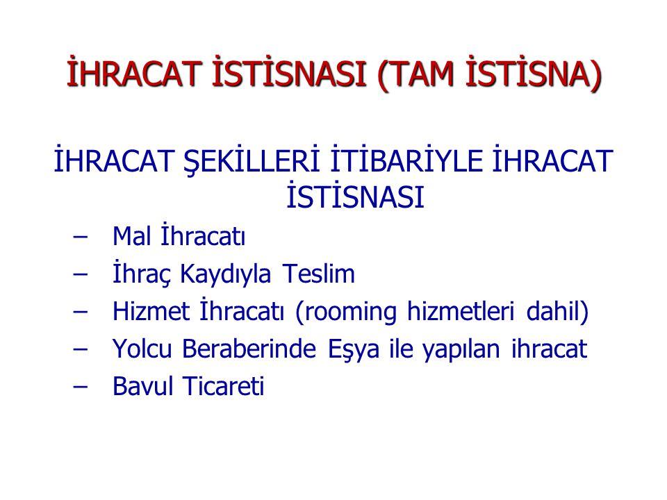 İHRACAT İSTİSNASI (TAM İSTİSNA)