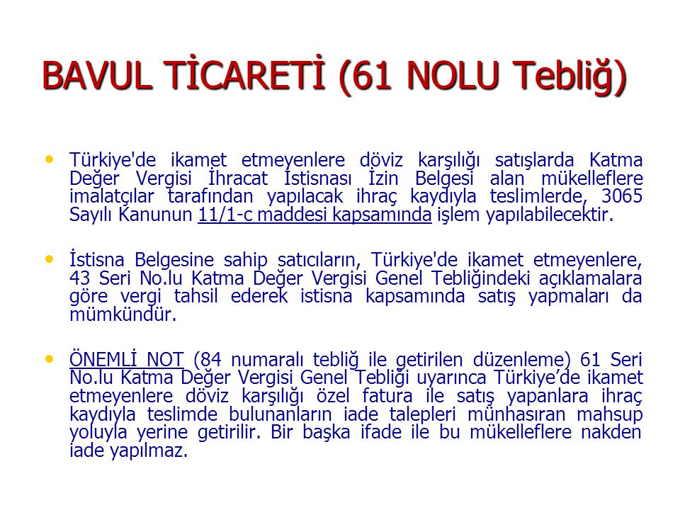 BAVUL TİCARETİ (61 NOLU Tebliğ)