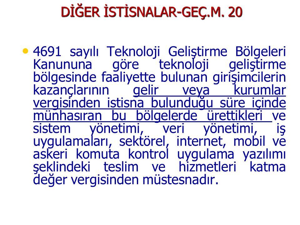 DİĞER İSTİSNALAR-GEÇ.M. 20
