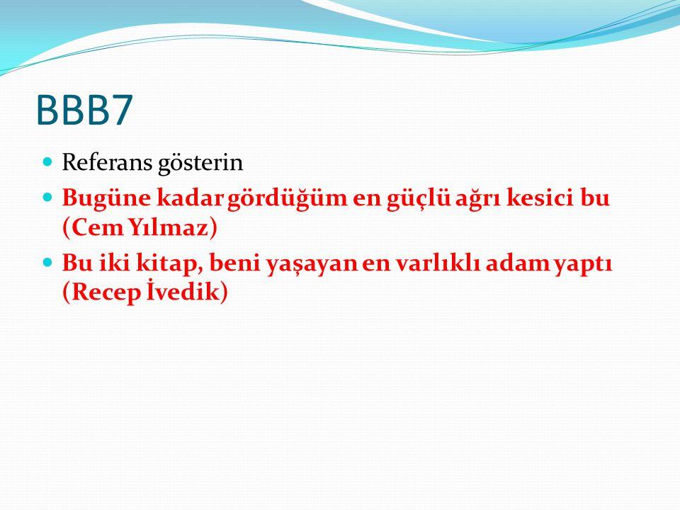 BBB7 Referans gösterin.