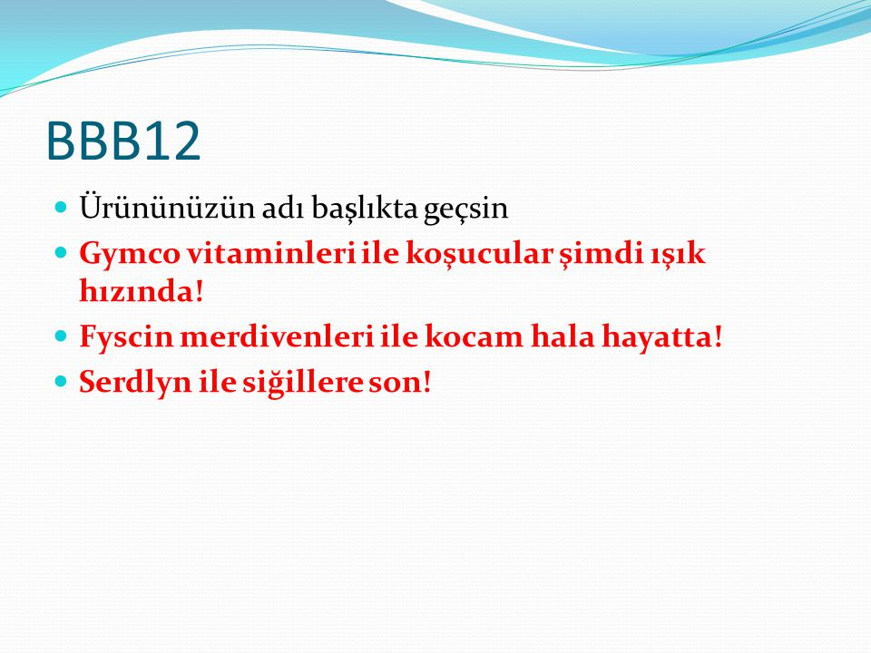 BBB12 Ürününüzün adı başlıkta geçsin
