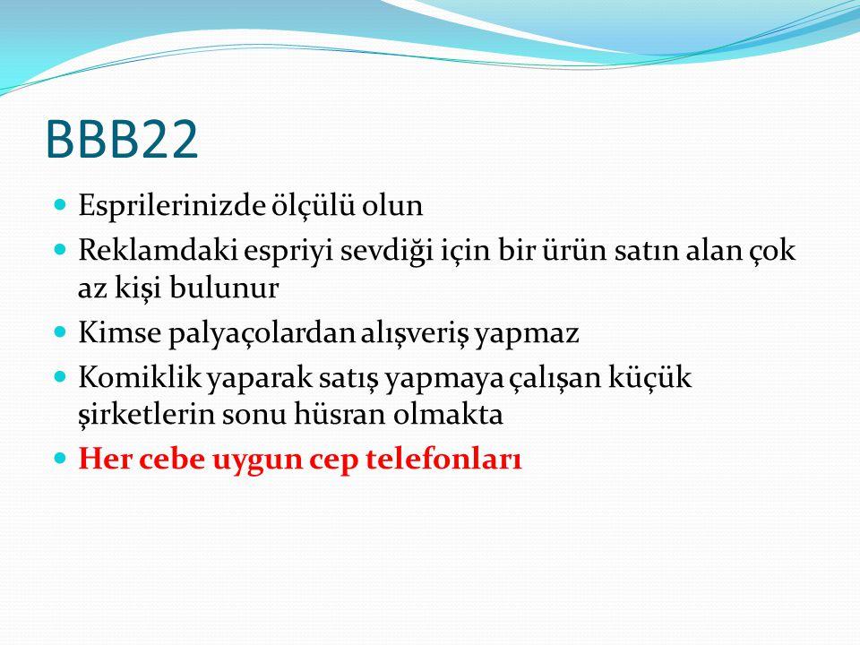 BBB22 Esprilerinizde ölçülü olun