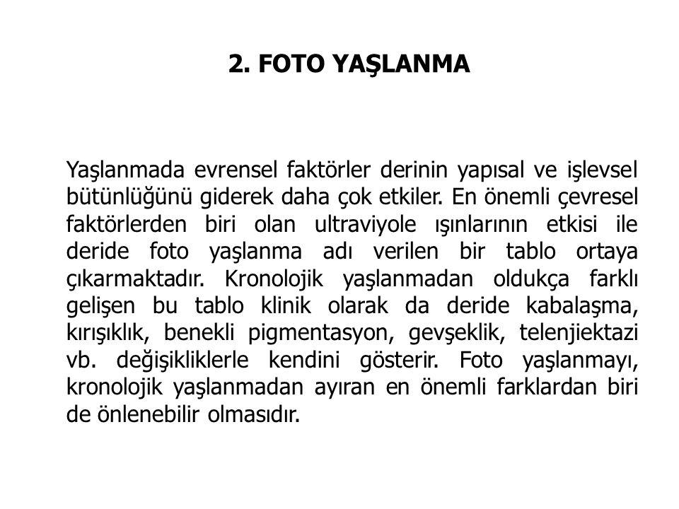 2. FOTO YAŞLANMA